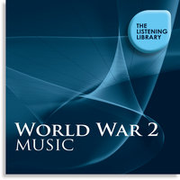 World War 2 Music - The Listening Library — сборник
