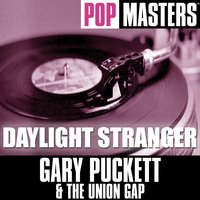 Pop Masters: Daylight Stranger — Gary Puckett and the Union Gap