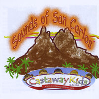 Sounds of San Carlos - Castaway Kids — сборник