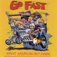 Great American Get Down — Go Fast