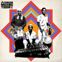 Truth & Soul presents African Music Today — сборник