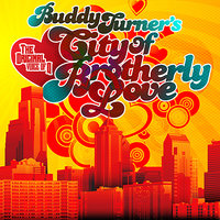 Buddy Turner's City Of Brotherly Love — сборник