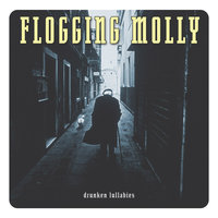 Drunken Lullabies — Flogging Molly