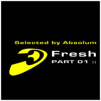 FRESH Part 01, Selected by Absolum — EX-GEN & SMASHED
