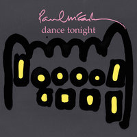 Dance Tonight — Paul McCartney
