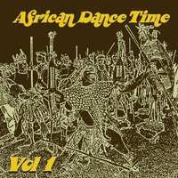 African Dance Time, Vol. 1 — сборник