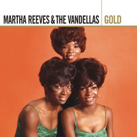 Gold — Martha Reeves and The Vandellas