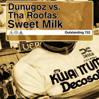 Sweet Milk — Dunugoz vs. Tha Roofas