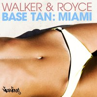 Base Tan: Miami — Walker & Royce, Royce, Walker