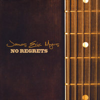 No Regrets — James Eric Myers