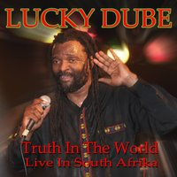 Truth in the World — Lucky Dube
