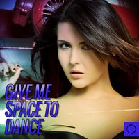 Give Me Space to Dance — сборник
