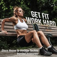 Get Fit Work Hard — сборник