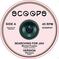 Searching for Jah / Tribulation — Michael Prophet, Vibronics, Danman