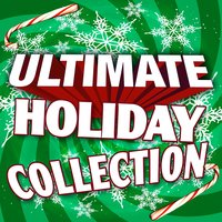 Ultimate Holiday Collection — Merry Tune Makers