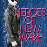 Heroes Of New Wave — Renegade Stars