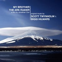 My Brother the Ark Raider - EP — Scott Twynholm, Biggi Hilmars