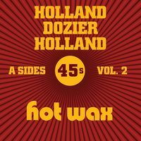 Hot Wax A-Sides Vol. 2 (The Holland Dozier Holland 45s) — сборник