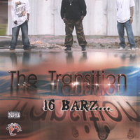 The Transition — 16 Barz