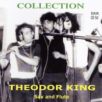 Collection — Theodor King