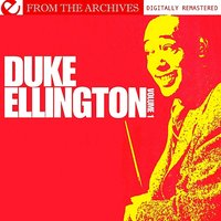 Duke Ellington Volume 1 - From The Archives — Duke Ellington Orchestra