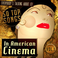 50 Top Songs in American Cinema Vol. 1 — The Studio Sound Ensemble