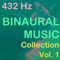 Binaural Music Collection, Vol. 1 — 432 Hz