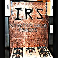Started from Pennies — IRs