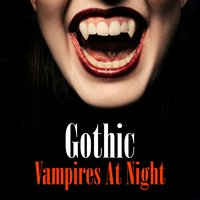 Gothic - Vampires At Night — сборник