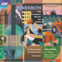 Hindemith: The Complete Works for Viola Vol.3 — The Philharmonia, Paul Cortese, Jordi Vilaprinyo