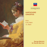 Arne, C.P.E. Bach & J.C. Bach: Harpsichord Concertos — Sir Neville Marriner, Academy of St. Martin in the Fields, George Malcolm, Orchestre Symphonique De Montreal