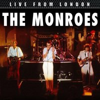 Live From London — The Monroes
