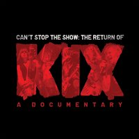Can't Stop The Show — KIX