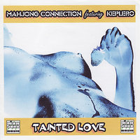 Tainted Love — Mahjong Connection, Keplero