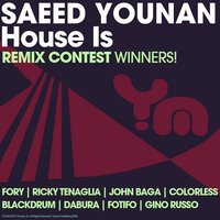 House Is — Saeed Younan