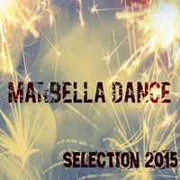 Marbella Dance Selection 2015 — сборник