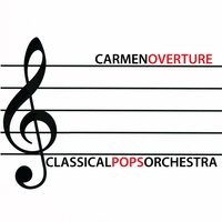 Carmen Overture — Classical Pops Orchestra