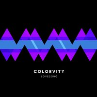 LoveSong — Colorvity