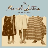 Home to You — The Peasall Sisters