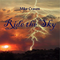 Ride the Sky — Mike Craven