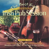 The Best Ever Traditional Irish Pub Session - Volume 2 — сборник