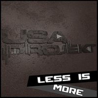 Less Is More — Usa Projekt