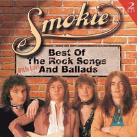 Best Of The Rock Songs And Ballads — Smokie