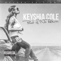 Point Of No Return — Keyshia Cole