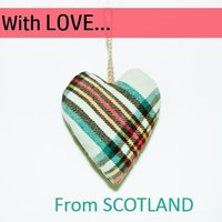With Love…from Scotland — сборник