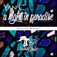 A Night in Paradise - Extended Mixes — Yan C