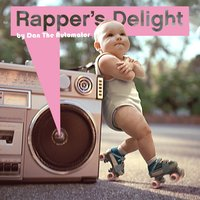 Rapper's Delight - Live Young - Single — Dan The Automator