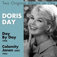 Day By Day, Calamity Jane (OST) — Doris Day