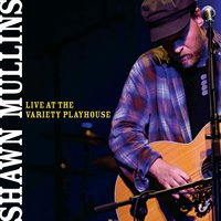 Live At The Variety Playhouse — Shawn Mullins