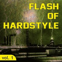 Flash of Hardstyle, Vol. 1 — сборник